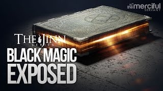 Black Magic Exposed Jinnseries