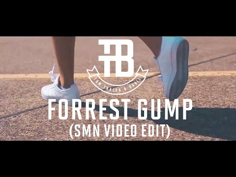 Tom Thaler & Basil - Forrest Gump (SMN Video Edit)