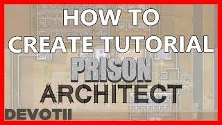 PRISON ARCHITECT - HOW, UM GEBÄUDE, RÄUME UND OBJEKTE PLATZIEREN!