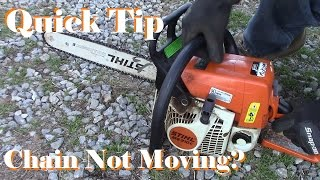 Chainsaw Chain Will Not Move? Try this First- Quick Tip