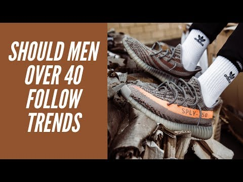 Should Men Over 40 Follow Fashion Trends