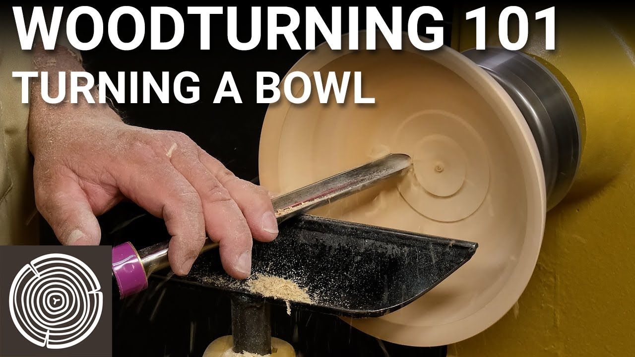 Woodturning 101 - Video 6 - Turning a Bowl