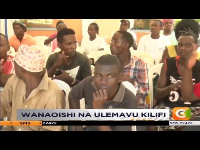 Wanaoishi na ulemavu Kilifi wadai kutengwa na serikali