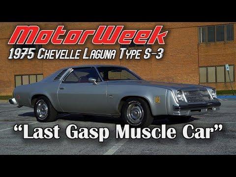 1975 Chevrolet Chevelle Laguna Type S-3 - Muscle Car Memories | MotorWeek