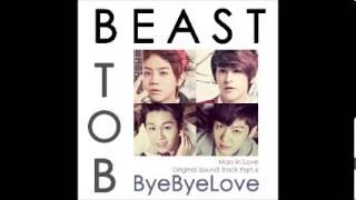 Yoseob(양요섭), Dongwoon(손동운), Changseob(이창섭), Il Hoon(정일훈) - Bye Bye Love (When A Man