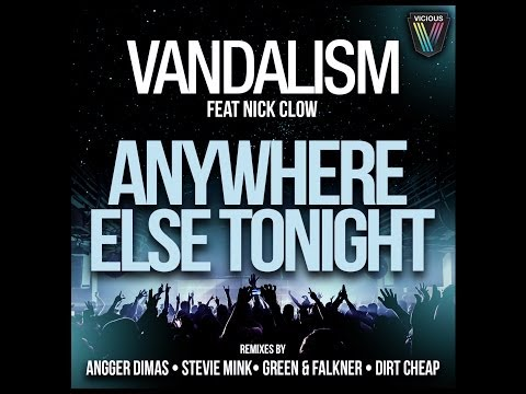 Vandalism ft. Nick Clow - Anywhere Else Tonight (Versso Remix)