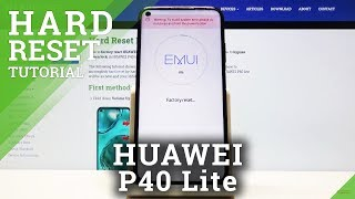 Hard Reset Huawei P40 Lite – Remove Screen Lock / Wipe Data