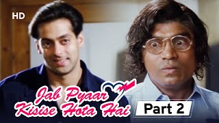 TWINKLE KHANNA को मनाने निकले JOHNY LEVER और SALMAN KHAN | Película de Jab Pyar Kisi Se Hota Hai en la parte 2