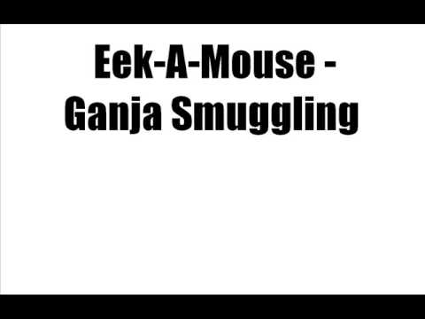 Eek-A-Mouse - Ganja Smuggling [LYRICS]