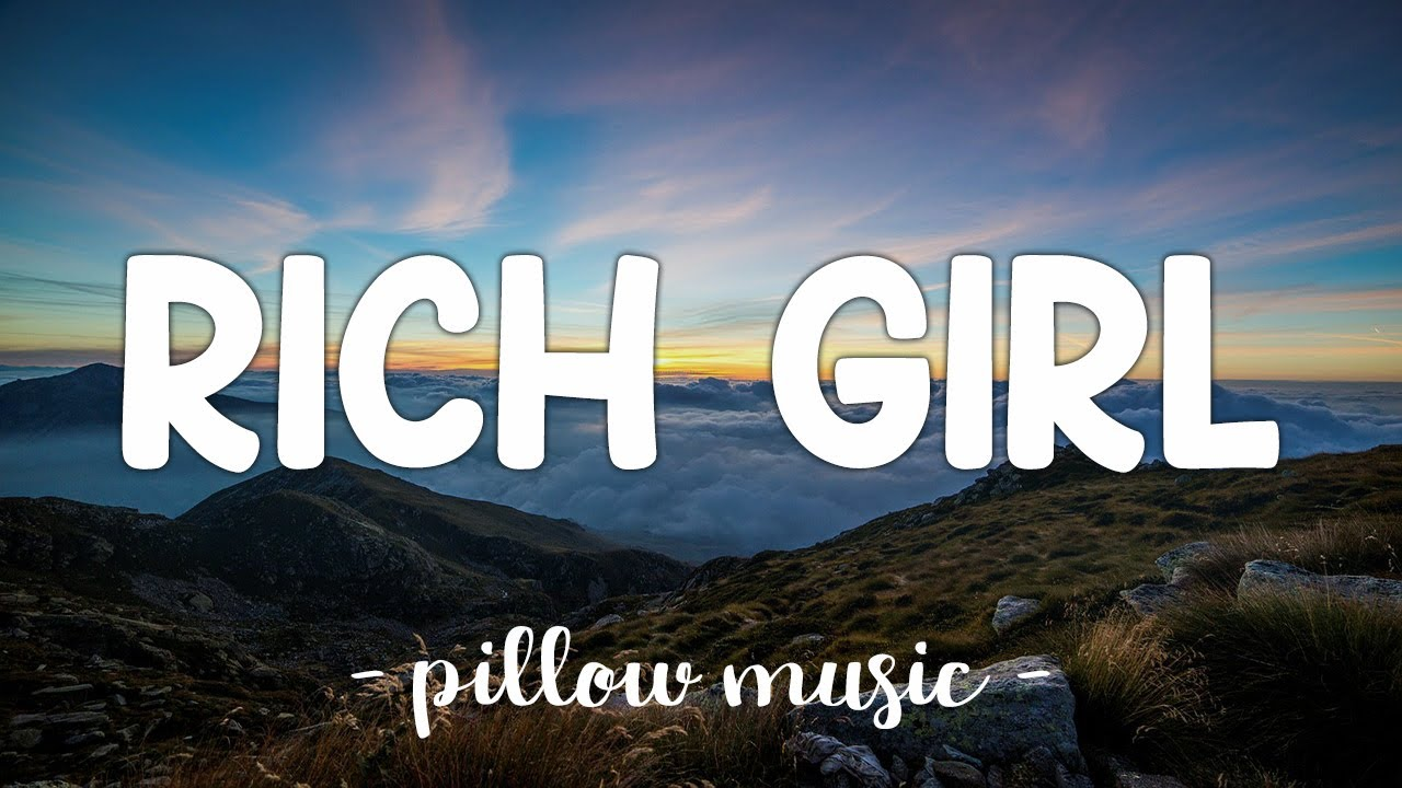 Rich Girl - Gwen Stefani (Lyrics) ?