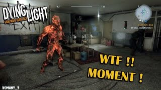 Dying Light Funny Moment - Volatile Trapped in the Headquarters #WTF