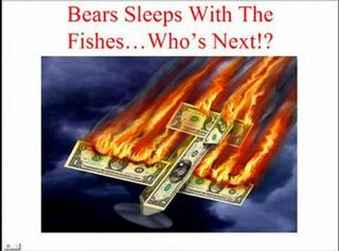Bear Stearns Sleeps With The Fishes