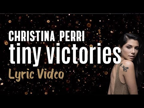 Christina Perri - tiny victories (Lyrics) Mp3