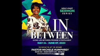 Pastor Michele Teague Humphrey-In-Between Sermon Series Pt.1 Interruptions