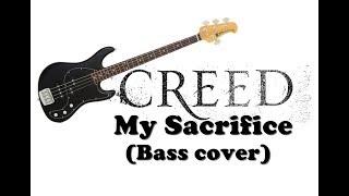 Creed - My Sacrifice (Bass Cover)