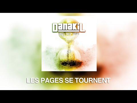 """Danakil - Les pages se tournent (album """"Echos du temps"""")  OFFICIEL"""