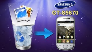 [Samsung Galaxy Recovery] How to Recover Deleted Photos on Samsung Galaxy Fit (GT S5670)?