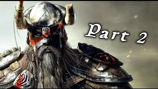 The Elder Scrolls Online Tamriel Unlimited PS4 - Gameplay Walkthrough Part 2 ( Xbox One, PS4 )