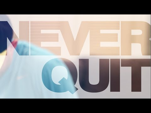 Inspirational Story : Never Quit
