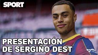 PRESENTACIÓN de SERGIÑO DEST como NUEVO JUGADOR del FC BARCELONA 🔵🔴🤩