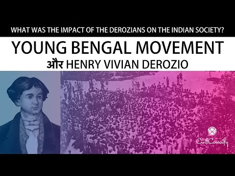 What was the impact of the Young Bengal Movement on Indian Society? || Henry Vivian Derozio