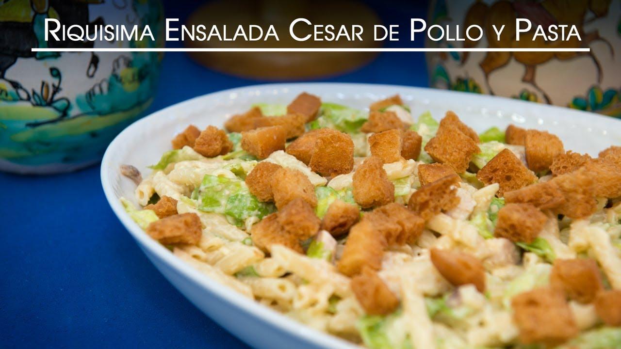 Riquisima Ensalada Cesar de Pollo y Pasta