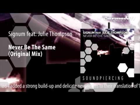 Signum feat. Julie Thompson - Never Be The Same (Extended Mix)