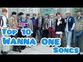 MY TOP 10 WANNA ONE SONGS 10 LAGU WANNA ONE TERBAIK   Top K-Pop Version