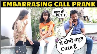 Embarrassing Call With GF in Public prank ! 3 jokers ! prank in india