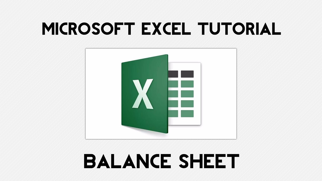 how to make a balance sheet in excel youtube