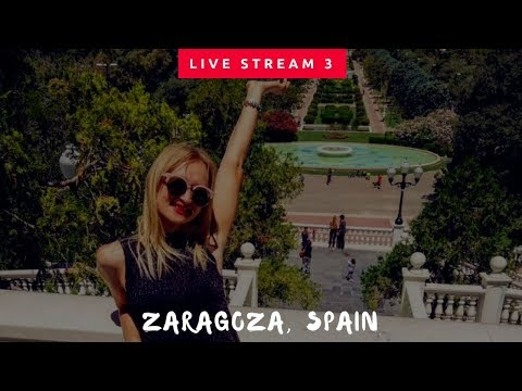 LIVE #3 FROM ZARAGOZA | 3 Unmissable Things To See!