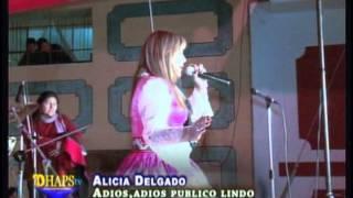 ALICIA DELGADO♫Adios,Adios Publico lindo ultimo concierto™Studios DHAPStv●19.06.2013 YouTube Videos