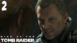 Let's Play ► Rise of the Tomb Raider - Part 2 - Trinity [Blind][XBOX One Gameplay]