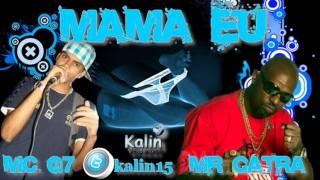 Baixar Mc G7 e Mr Catra - Mama eu 2 // 2012