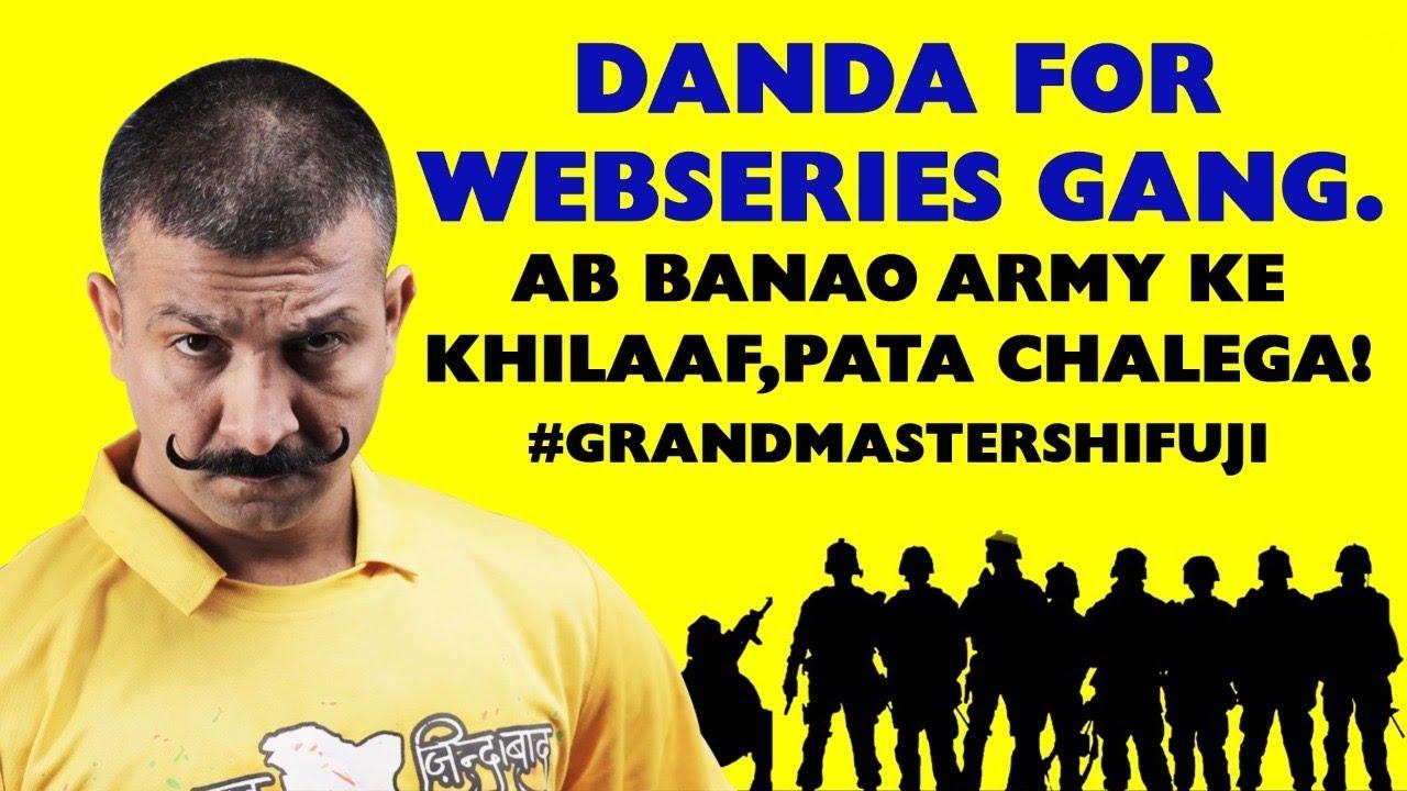 Danda for WebSeries Gang. Ab Banao Army Ke Khilaaf,Pata Chalega! #GrandmasterShifuji #MasterShifuji