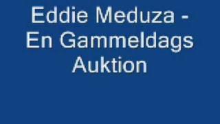 Eddie Meduza- En Gammeldags Auktion