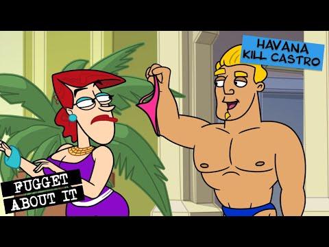 Fugget About It 301 - Havana Kill Castro (Full Episode)
