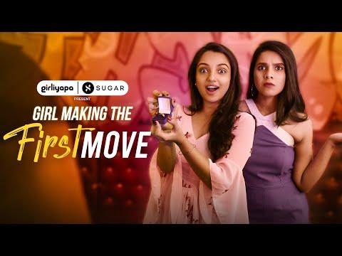 Girl Making The First Move Feat. Ahsaas Channa & Rashmi Agdekar   Girliyapa