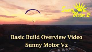 Sunny Motor V2 Basic Build Overview - Electric Paramotor