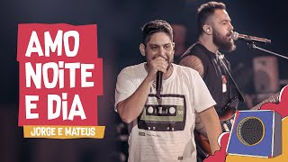 Download Lagu Amo noite e dia - Jorge e Mateus - Villa Mix Goiânia 2018 ( Ao Vivo ) mp3