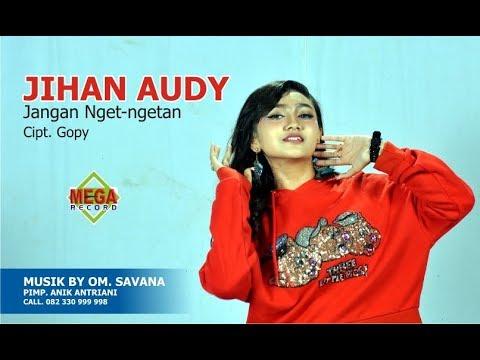 Jihan Audy - Jangan Nget Ngetan [OFFICIAL]