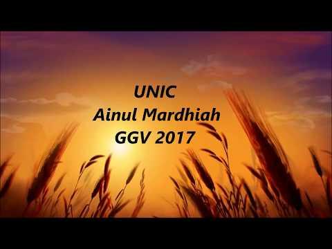 UNIC – Ainul Mardhiah GGV 2017