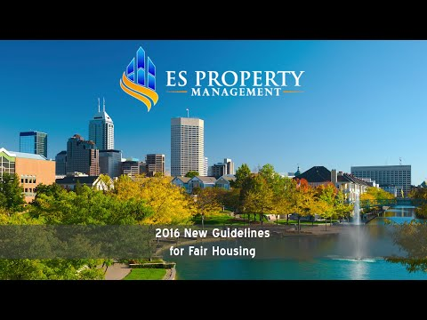 2016 New Guidelines for Fair Housing – Property Management in Indianapolis, IN