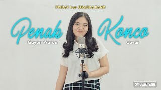 Download lagu PENAK KONCO - Guyon Waton ( Cover by FRIDAY feat ORASKA BAND)