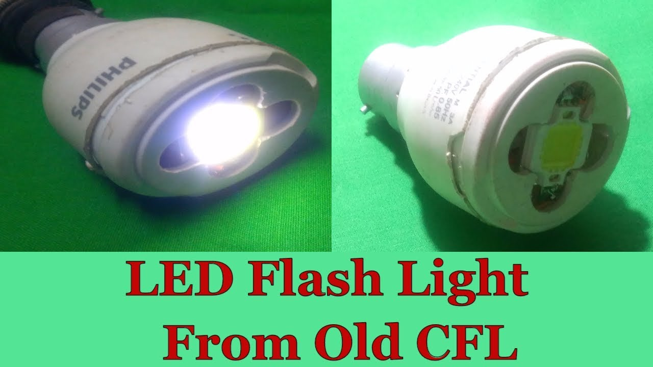 How To Make 5 Watt LED Flash Light Bulb From Old CFL Lamp At Home | DIY LED  LAMP |Home Made LED Bulb