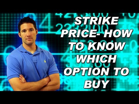 Strike Price - How to Know Which Option To Buy