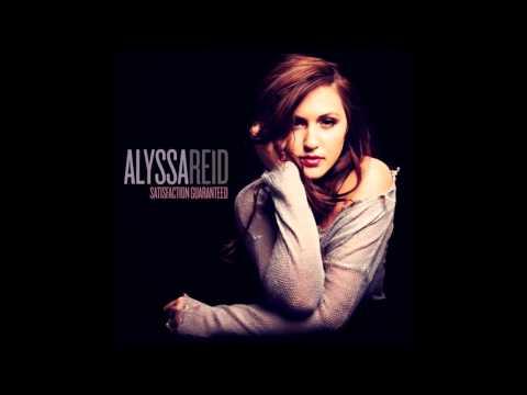 Alyssa Reid Satisfaction Guaranteed