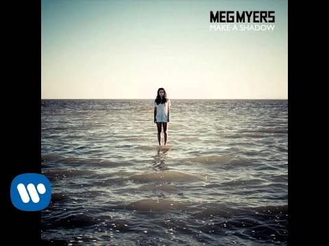 Meg Myers - Make A Shadow [Official Audio]