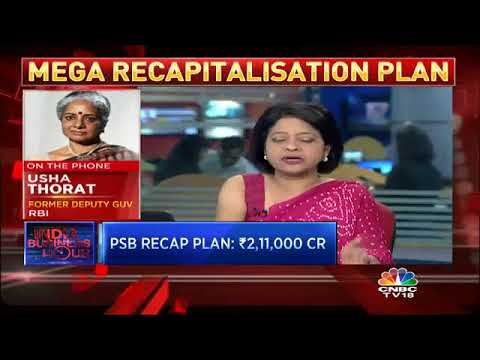 Usha Thorat On Govt's Bank Recapitalisation Plan