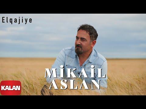 Mikail Aslan  - Elqajiye  [ Maya © 2000 Kalan Müzik ]